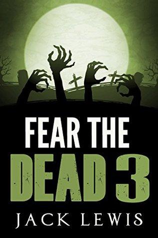 Fear the Dead 3