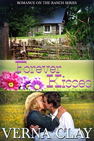 Forever Kisses (Romance on the Ranch, #7)