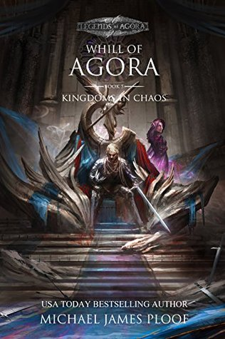 Kingdoms in Chaos (Legends of Agora, #5)