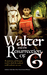 Walter and the Resurrection of G by T.J.  Armstrong