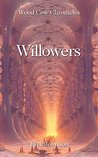 Willowers (Wood Cow Chronicles, #4)