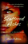 Scattered Ashes by Annie Anderson