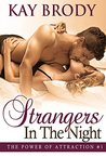 Strangers In The Night by Kay Brody