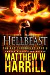 Hellbeast, (The ARC Chronicles, #3)
