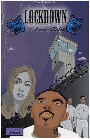 Lockdown -- a barrio tale