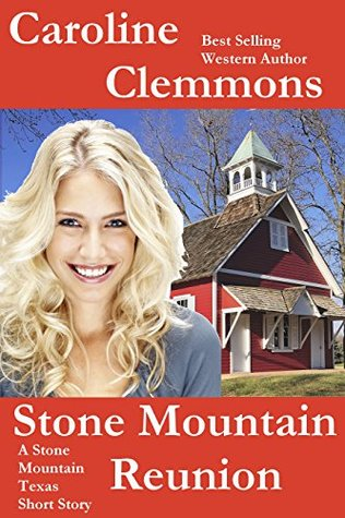 Stone Mountain Reunion (Men of Stone Mountain, #3.7)