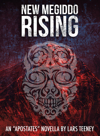 New Megiddo Rising (The Apostates #0)