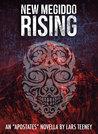 New Megiddo Rising (The Apostates #0)