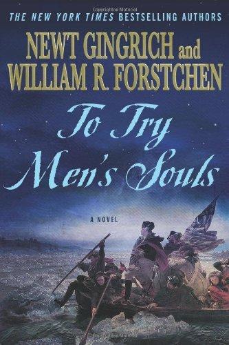 To Try Men's Souls (Revolutionary War, #1)