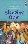 Sleeping Over