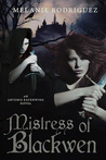 Mistress of Blackwen (Artemis Ravenwing, #2)