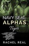 Tiger (Navy Seal Alphas, #5)