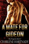 A Mate for Gideon (The Program, #2)