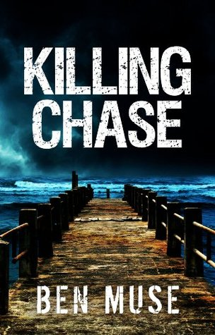 Killing Chase (Better Off Dead #1)