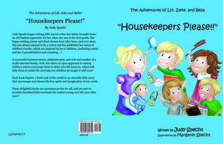Housekeepers Please! The Adventures of Lili, Zeke and Bella!(The Adventures of Lili, Zeke and Bella)