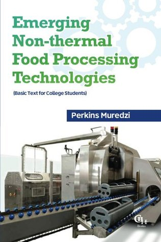 Emerging Non Thermal Food Processing Technologies