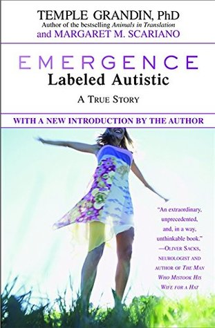 Must Read Autism Gift With No Return >> Emergence Labeled Autistic By Temple Grandin