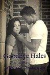 Goodbye Hales