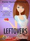 Leftovers by Chloe Kendrick