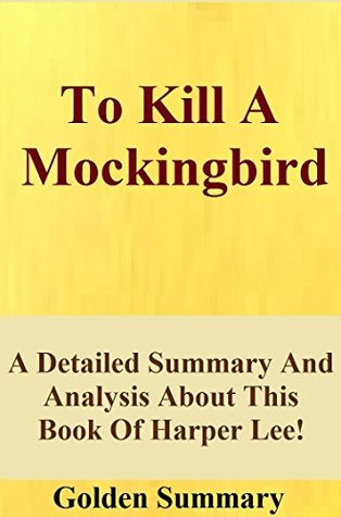 summary of the novel to kill a mockingbird