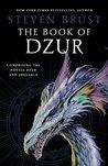 The Book of Dzur: Comprising the Novels Dzur and Jhegaala (Vlad)