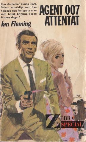 Attentat (James Bond, #3)