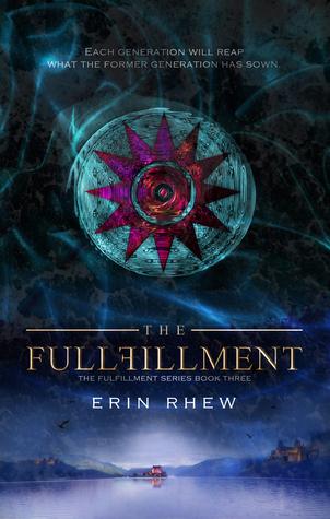 The Fulfillment (The Fulfillment Series #3)