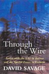 Through The Wire: Action With The Sas In Borneo And The Special Forces In Vietnam