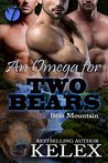 An Omega for Two Bears (Bear Mountain #3)