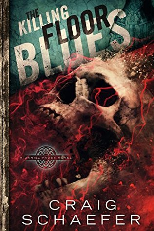 The Killing Floor Blues (Daniel Faust, #5)