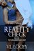 Reality Check by V.L. Locey