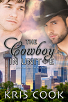 The Cowboy in Unit E by Kris Cook