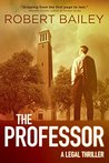 The Professor (McMurtrie and Drake Legal Thrillers, #1)