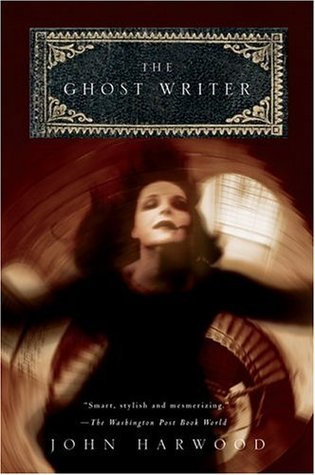 The Ghost Writer by John Harwood