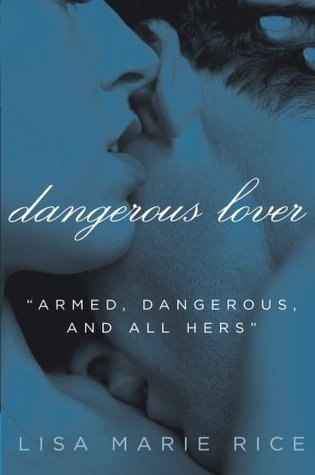 Dangerous Lover by Lisa Marie Rice