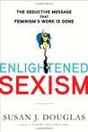 Enlightened Sexis...