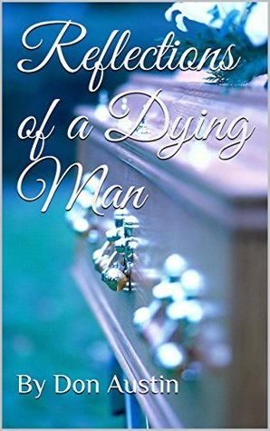 reflections-of-a-dying-man