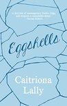 Eggshells by Caitriona Lally