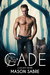 Cade (The Society, #2) by Mason Sabre