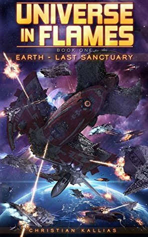 Earth - Last Sanctuary (Universe in Flames, #1)