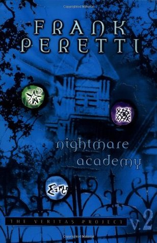Nightmare Academy by Frank E. Peretti