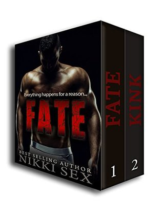 Fate and Kink The Duology by Nikki Sex