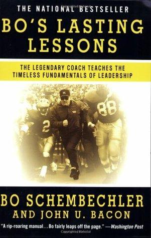 Bo's Lasting Lessons by Bo Schembechler