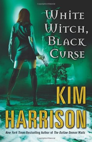 Book Review: Kim Harrison's White Witch, Black Curse
