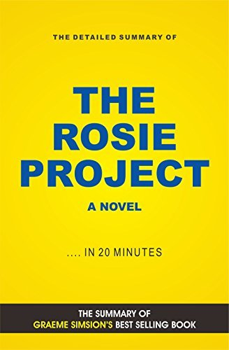 The Rosie Project: A Novel (Book Summary)