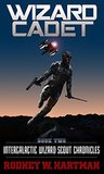 Wizard Cadet (Intergalactic Wizard Scout Chronicles, #2)