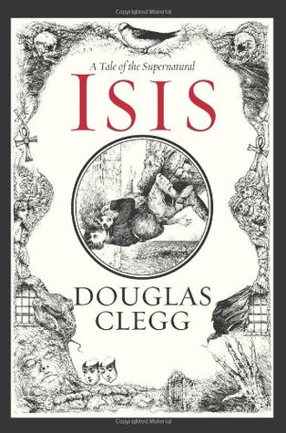 Isis by Douglas Clegg