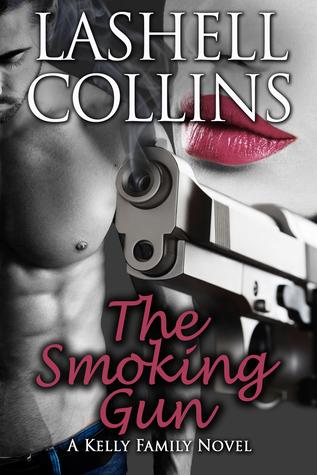 The Smoking Gun: A Kelly Family Novel