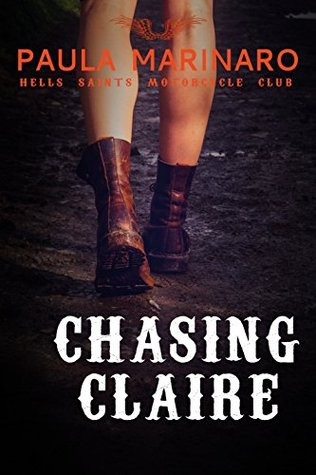 Chasing Claire(Hells Saints Motorcycle Club 2)