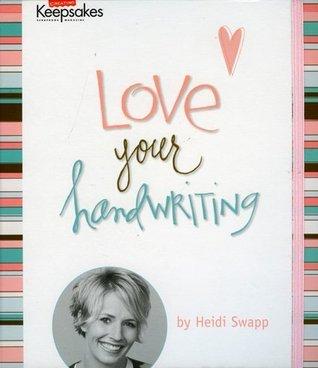 Love Your Handwriting by Heidi Swapp